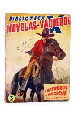 Cubierta de BIBLIOTECA X. NOVELAS DE VAQUEROS 41. CUATREROS EN ACCIÓN (M.L. Estefanía) Cies 1946