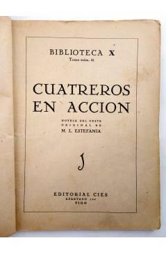 Muestra 1 de BIBLIOTECA X. NOVELAS DE VAQUEROS 41. CUATREROS EN ACCIÓN (M.L. Estefanía) Cies 1946