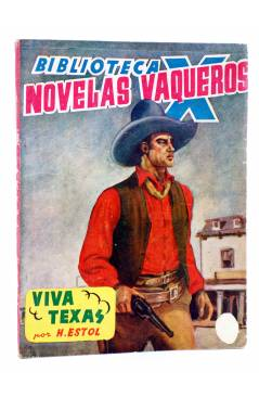 Cubierta de BIBLIOTECA X. NOVELAS DE VAQUEROS 43. VIVA TEXAS (H. Estol) Cies 1946