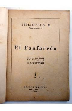 Muestra 1 de BIBLIOTECA X. NOVELAS DE VAQUEROS 72. EL FANFARRÓN (H.A. Waytorn) Cies 1947