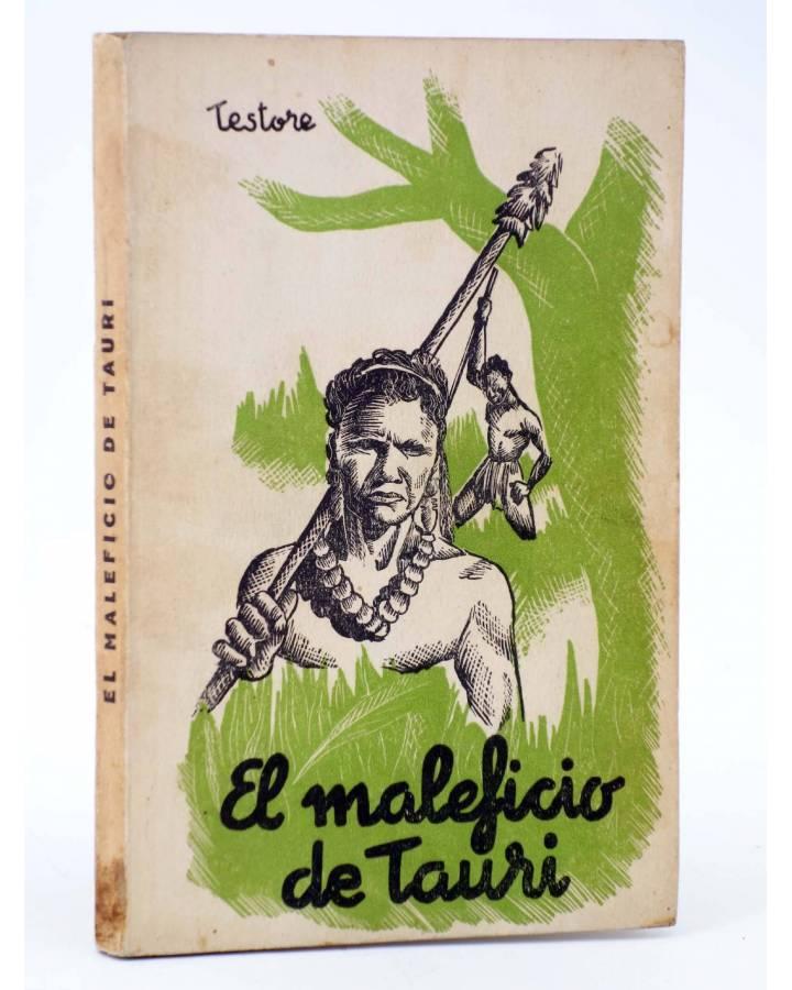 Cubierta de NARRACIONES DE TIERRAS LEJANAS. EL MALEFICIO DE TAURI (C. Testore) El Siglo de las Misiones 1942