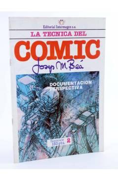 Cubierta de LA TÉCNICA DEL COMIC FASCÍCULO 2. DOCUMENTACIÓN / PERSPECTIVA (Josep Mª Beá) Intermagen 1985