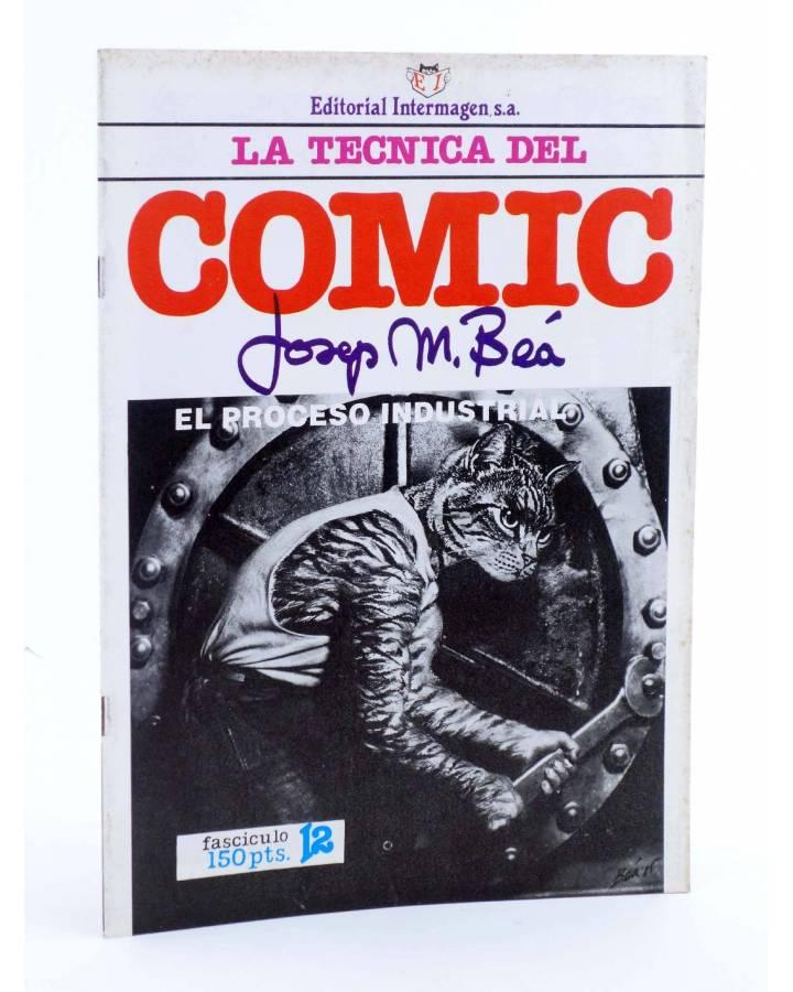 Cubierta de LA TÉCNICA DEL COMIC FASCÍCULO 12. EL PROCESO INDUSTRIAL (Josep Mª Beá) Intermagen 1985