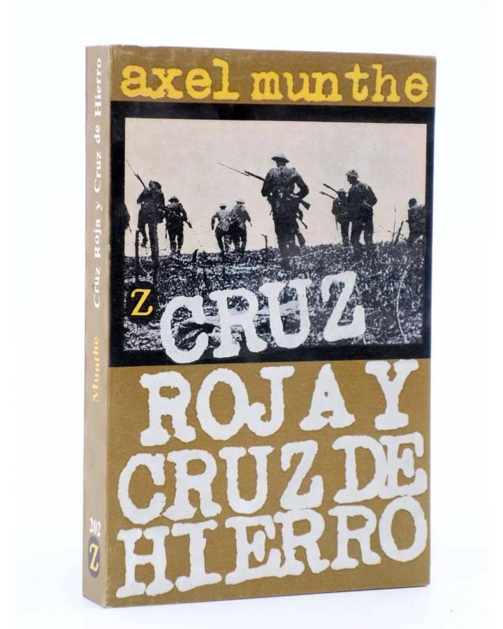 Cubierta de CRUZ ROJA Y CRUZ DE HIERRO (Axel Munthe) Juventud 1973