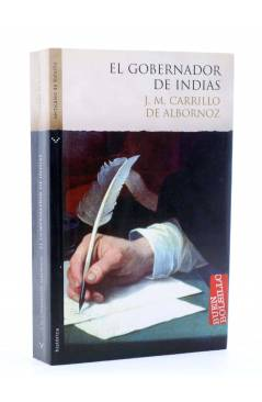 Cubierta de EL GOBERNADOR DE INDIAS (J.M. Carrillo De Albornoz) Verticales de Bolsillo 2007