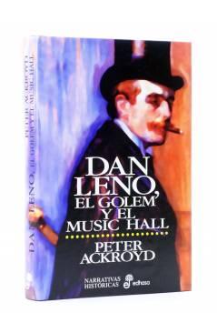 Cubierta de DAN LENO EL GOLEM Y EL MUSIC HALL (Peter Ackroyd) Edhasa 1999