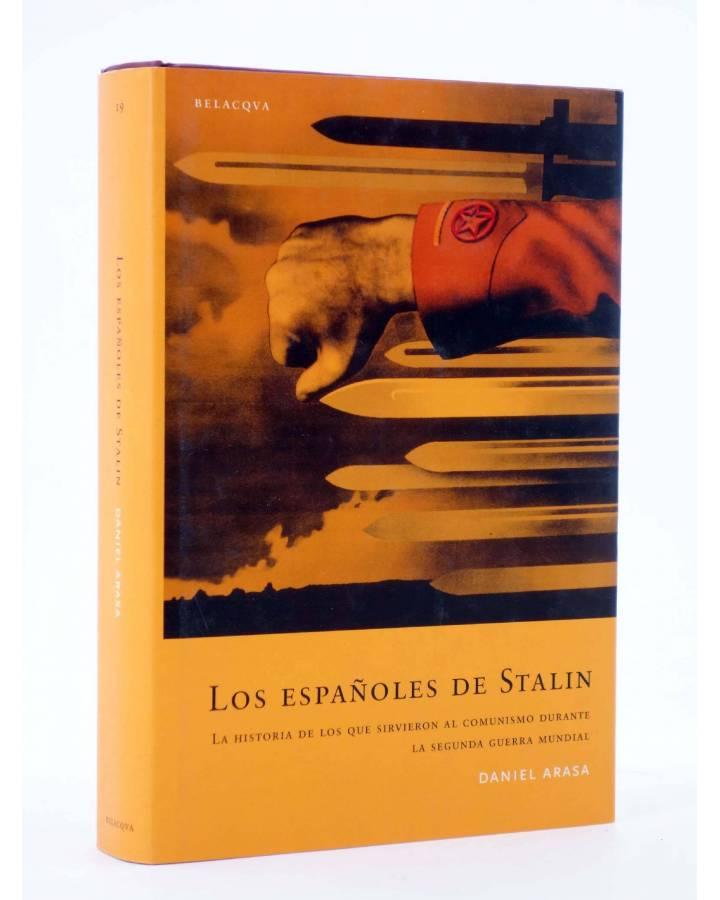 Cubierta de LOS ESPAÑOLES DE STALIN (Daniel Arasa) Bellacqva 2005