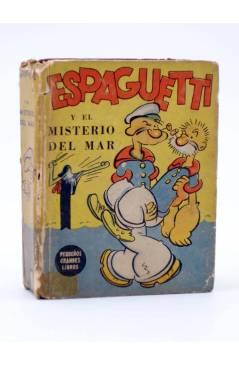 Cubierta de PEQUEÑOS GRANDES LIBROS 1121. POPEYE. ESPAGUETTI Y EL MISTERIO DEL MAR (Walt Disney) Abril 1946