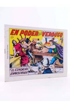 Cubierta de EL ESPADACHIN ENMASCARADO 2ª EDICIÓN 8. EN PODER DEL VERDUGO (Quesada / Gago) Valenciana 1981