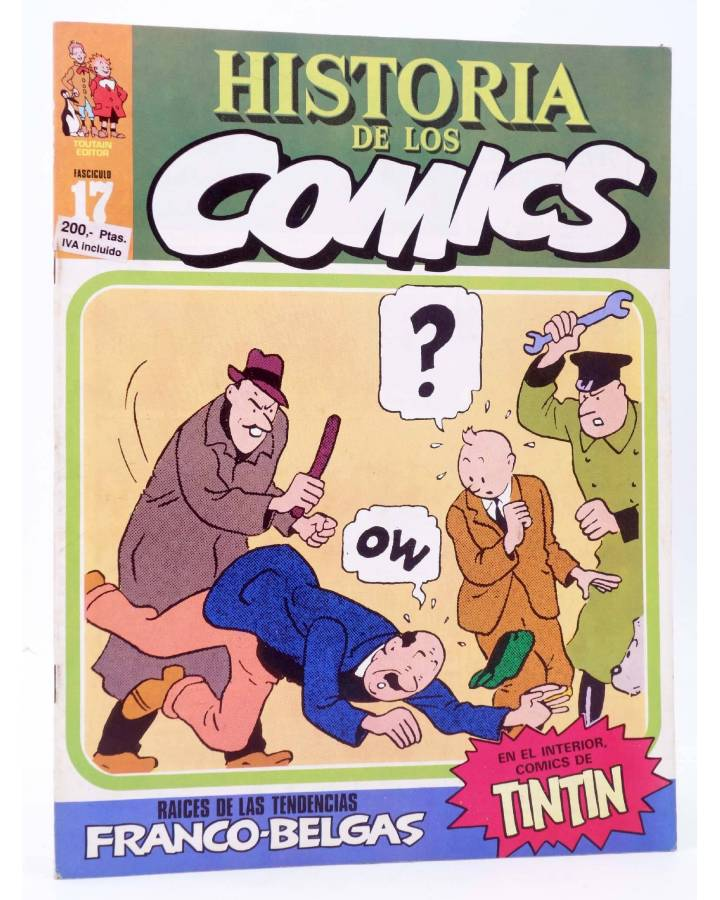 Cubierta de HISTORIA DE LOS COMICS FASCÍCULO 17. TENDENCIAS FRANCO BELGAS. TINTIN (Vvaa) Toutain 1982