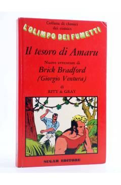 Cubierta de L'OLIMPO DEI FUMETTI 17. BRICK BRADFORD IL TESORO DI AMARU (William Ritt /Clarence Gray) Sugar 1973