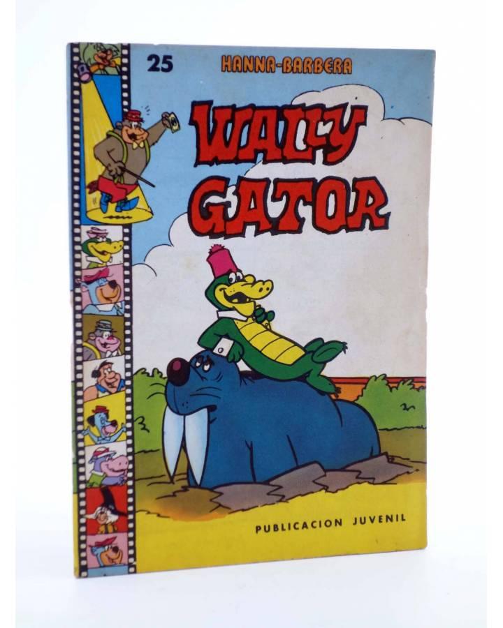 Cubierta de HANNA BARBERA PUBLICACIÓN JUVENIL 25. WALLY GATOR. Ediprint 1984