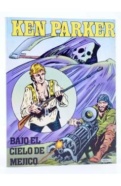 Cubierta de KEN PARKER 7. BAJO EL CIELO DE MÉJICO (Berardi / Milazzo) Zinco 1983. BONELLI
