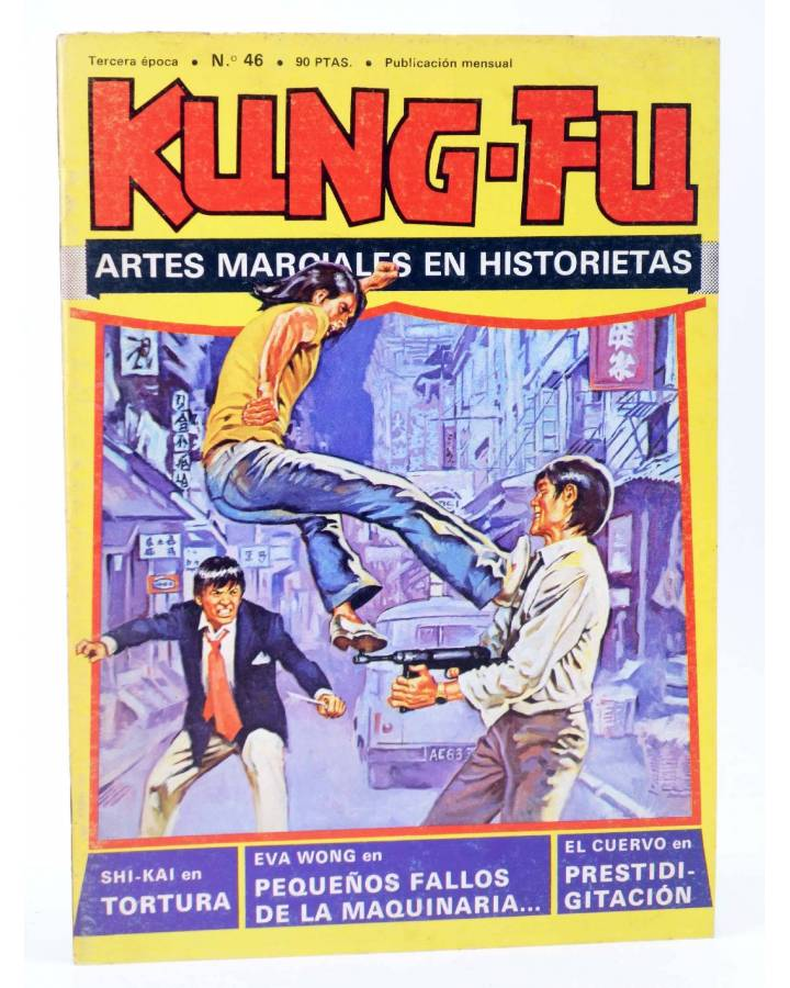 Cubierta de KUNG FU. LAS AVENTURAS DE LOS INVENCIBLES 46. TORTURA (José Ortiz / Salvador) Amaika 1981