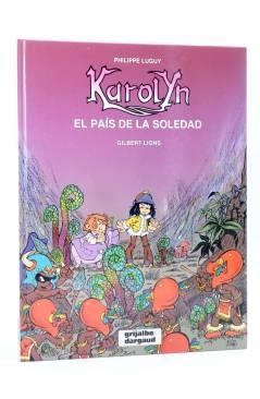 Cubierta de KAROLYN 2. EL PAÍS DE LA SOLEDAD (Luguy / Lions) Grijalbo / Dargaud 1991