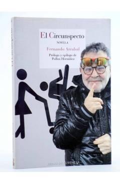 Cubierta de EL CIRCUNSPECTO (Fernando Arrabal) Reino de Cordelia 2016