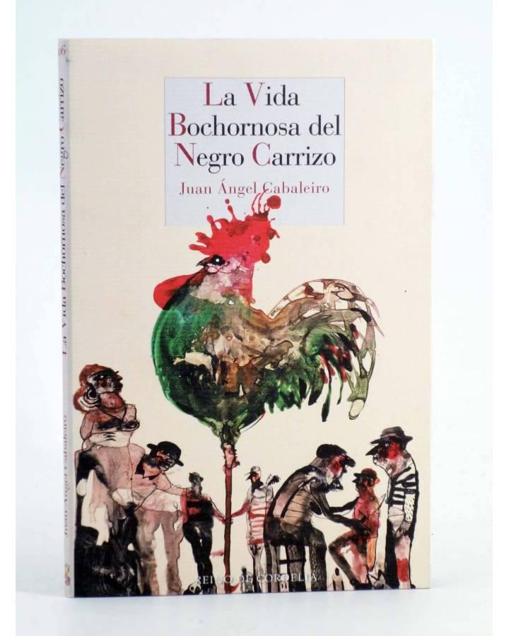 Cubierta de VIDA BOCHORNOSA DEL NEGRO CARRIZO (Juan Ángel Cabaleiro) Reino de Cordelia 2019