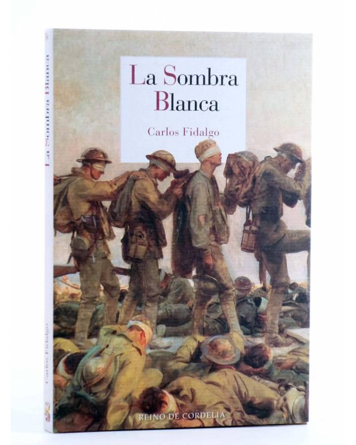 Cubierta de LA SOMBRA BLANCA (Carlos Fidalgo) Reino de Cordelia 2015