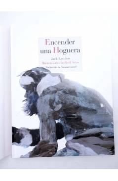 Muestra 2 de ENCENDER UNA HOGUERA (Jack London / Raúl Ariasç) Reino de Cordelia 2018