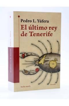 Cubierta de EL ÚLTIMO REY DE TENERIFE (Pedro L. Yúfera) Stella Maris 2016