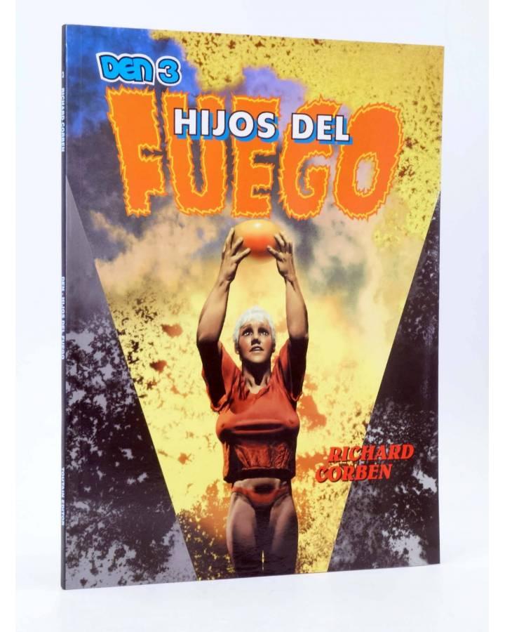 Cubierta de DEN 3. HIJOS DEL FUEGO (Richard Corben) Toutain 1992