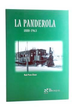 Cubierta de LA PANDEROLA 1888-1963 (Raül Pons Just) Brosquil 2002