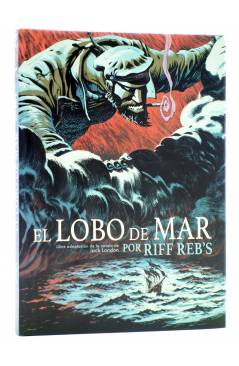 Cubierta de EL LOBO DE MAR (Jack London / Riff Reb'S) Spaceman Books 2014