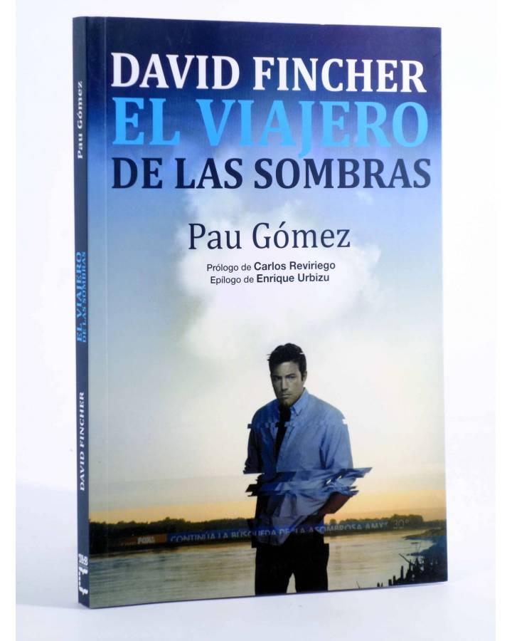 Cubierta de DAVID FINCHER EL VIAJERO DE LAS SOMBRAS (Pau Gómez) T&B 2015
