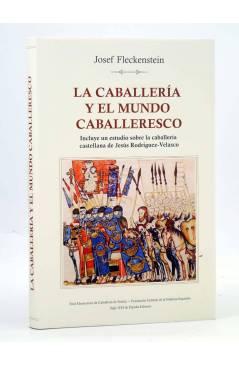Cubierta de LA CABALLERÍA Y EL MUNDO CABALLERESCO (Josef Fleckstein) Siglo XXI 2006