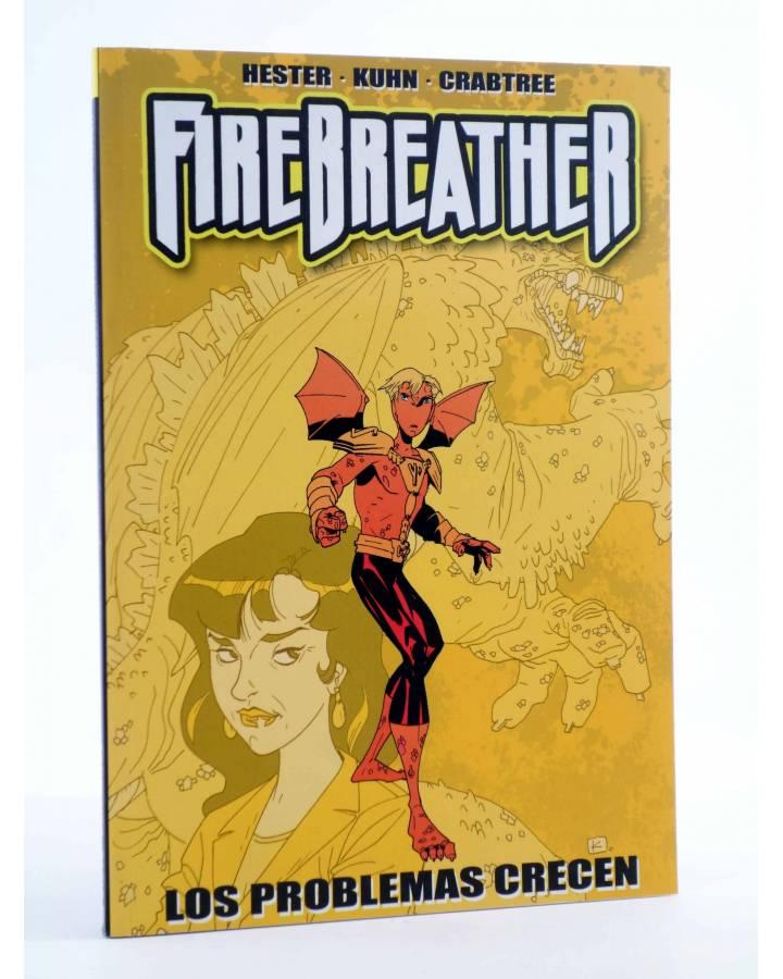 Cubierta de FIREBREATHER 1. LOS PROBLEMAS CRECEN (Hester / Kuhn / Crabtree) Aleta 2012
