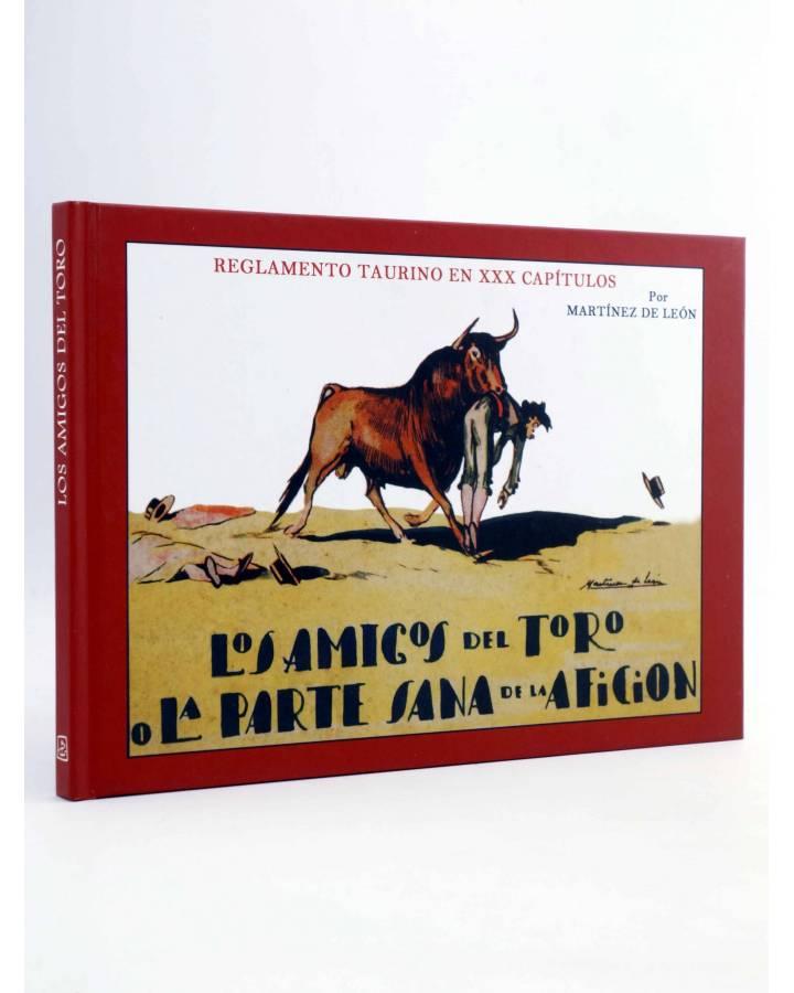 Cubierta de LOS AMIGOS DEL TORO O LA PARTE SANA DE LA AFICIÓN (Martínez De León) Viaje a Bizancio 2009