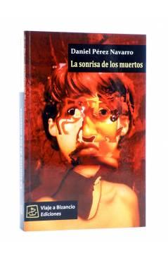 Cubierta de LA SONRISA DE LOS MUERTOS (Daniel Pérez Navarro) Viaje a Bizancio 2011
