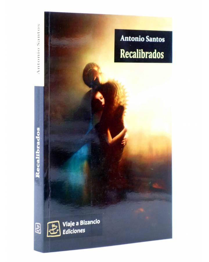 Cubierta de RECALIBRADOS (Antonio Santos) Viaje a Bizancio 2010