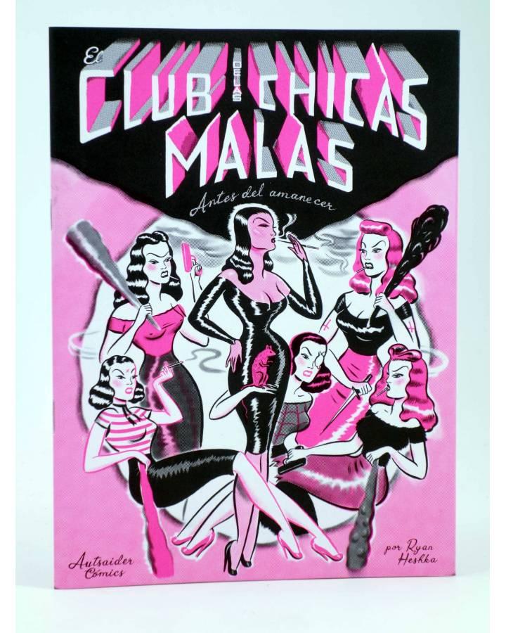 Cubierta de EL CLUB DE LAS CHICAS MALAS: ANTES DEL AMANECER (Ryan Heshka) Autsaider 2019