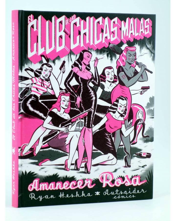 Cubierta de EL CLUB DE LAS CHICAS MALAS. AMANECER ROSA (Ryan Heshka) Autsaider 2019