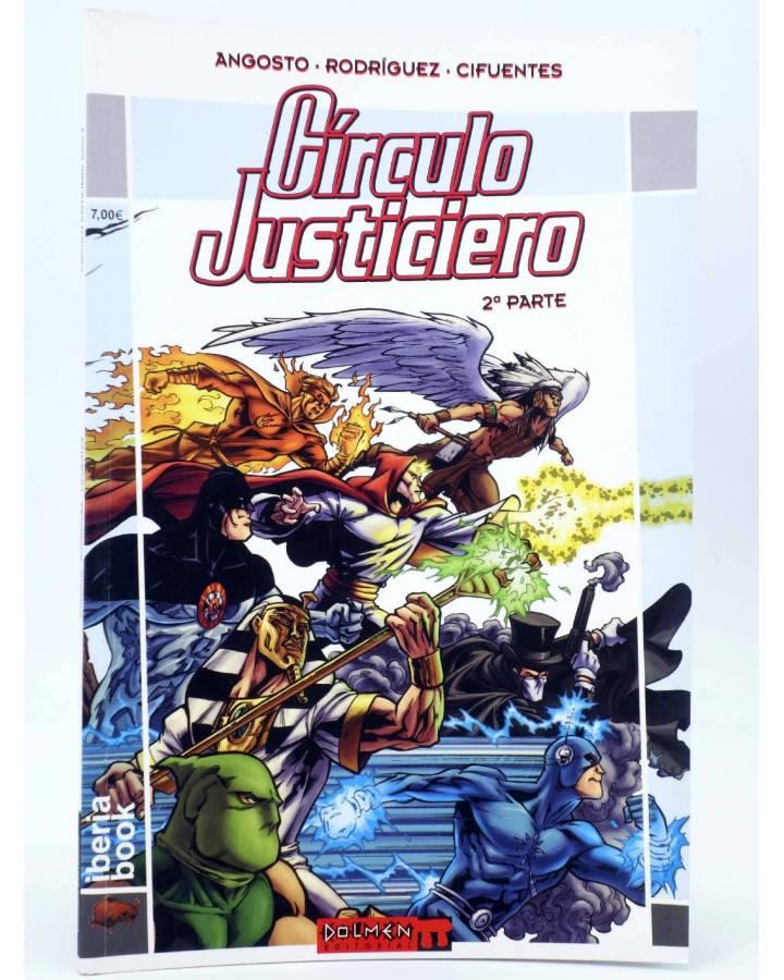 Cubierta de IBERIA BOOK 5. CÍRCULO JUSTICIERO 2ª PARTE (Angosto / Rodríguez / Cifuentes) Dolmen 2005