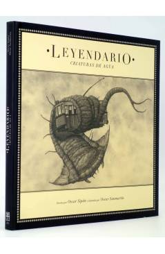 Cubierta de COLECCIÓN ILUSTRADA 1. LEYENDARIO. CRIATURAS DE AGUA (Sipán / Sanmartín) Tropo 2007