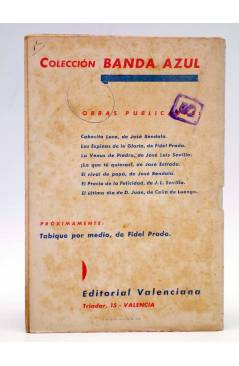 Contracubierta de COLECCIÓN BANDA AZUL 7. EL ÚLTIMO DÍA DE D. JUAN (Celia De Luengo) Valenciana Circa 1930