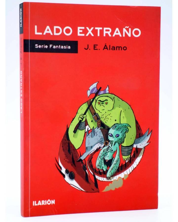 Cubierta de SERIE FANTASÍA. LADO EXTRAÑO (J.E. Álamo) Ilarión 2013