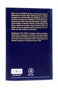 Contracubierta de BÁSICA DE BOLSILLO 197. EL HOMBRE DE NIEVE (Jörg Fauser) Akal 2009