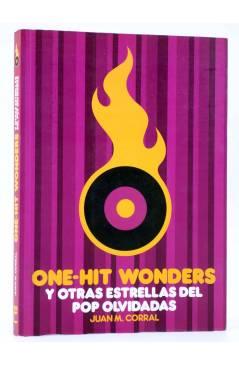Cubierta de ONE HIT WONDERS Y OTRAS ESTRELLAS DEL POP OLVIDADAS (Juan M. Corral) T&B 2009