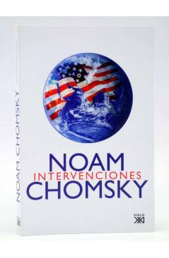 Cubierta de INTERVENCIONES (Noam Chomsky) Siglo XXI 2007