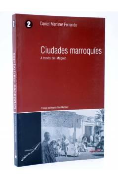Cubierta de VIAJES DE PAPEL 2. CIUDADES MARROQUÍES. A TRAVÉS DEL MOGREB (Ángel Cabrera) Ibersaf 2004