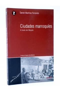 Contracubierta de VIAJES DE PAPEL 2. CIUDADES MARROQUÍES. A TRAVÉS DEL MOGREB (Ángel Cabrera) Ibersaf 2004