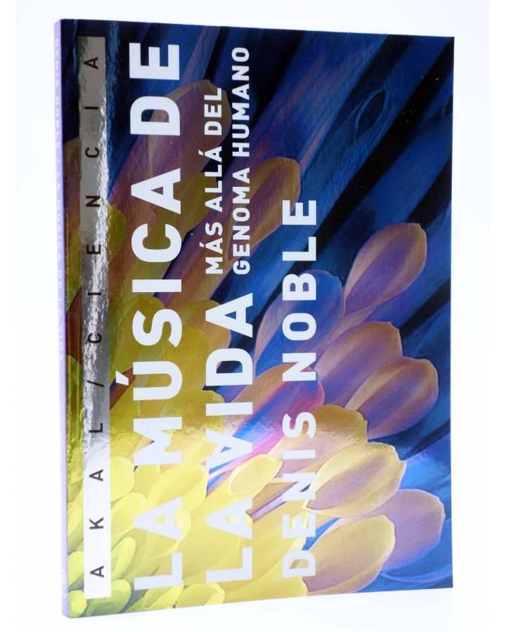 Cubierta de LA MÚSICA DE LA VIDA. MÁS ALLÁ DEL GENOMA HUMANO (Denis Noble) Akal 2008