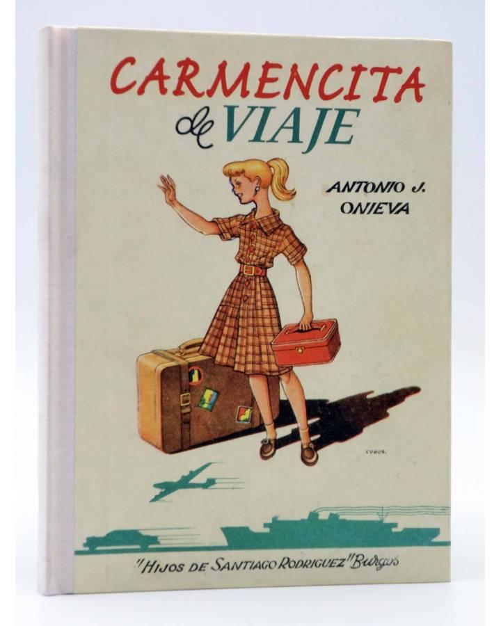 Cubierta de CARMENCITA DE VIAJE. FACSÍMIL (Antonio J. Onieva / Antonio Cobos) Altaya 2007