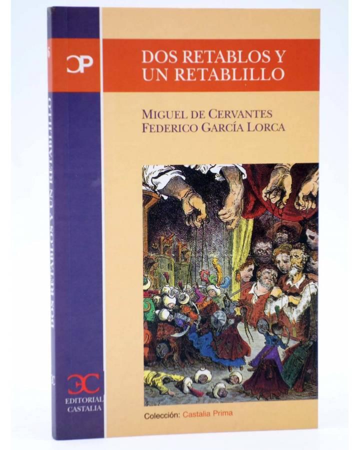 Cubierta de CASTALIA PRIMA 6. DOS RETABLOS Y UN RETABLILLO (Cervantes / García Lorca) Castalia 1999