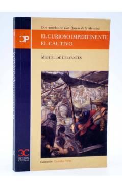 Cubierta de CASTALIA PRIMA 18. EL CURIOSO IMPERTINENTE / EL CAUTIVO (Miguel De Cervantes) Castalia 2002