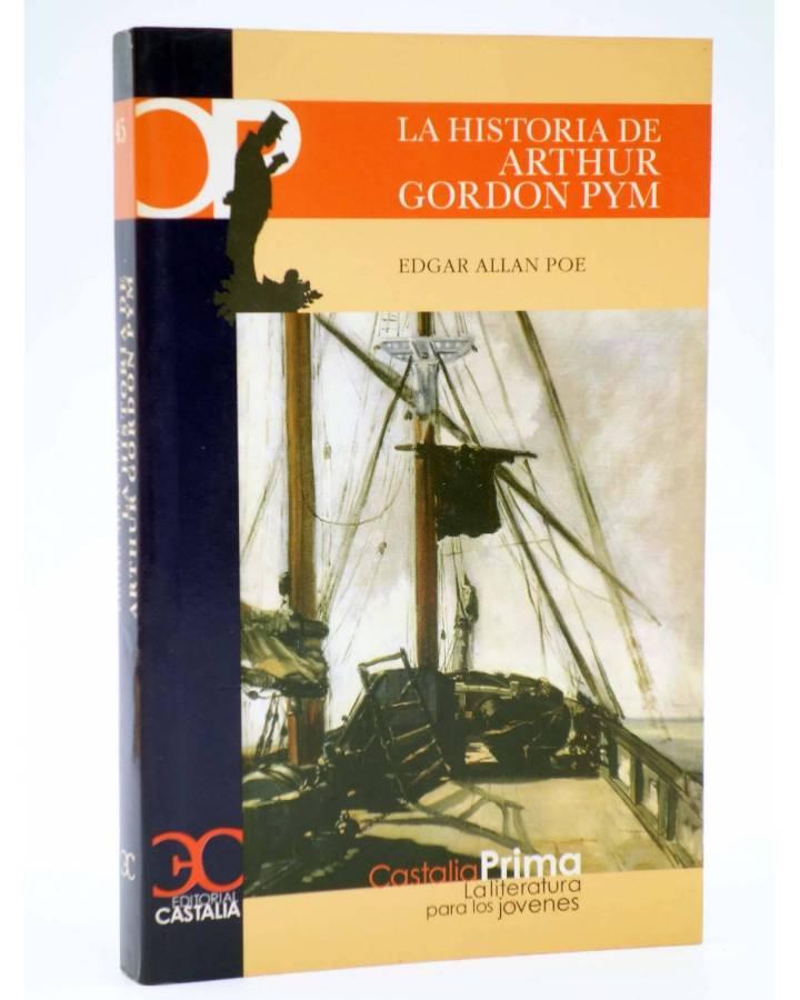 Cubierta de CASTALIA PRIMA 45. LA HISTORIA DE ARTHUR GORDON PYM (Edgar Allan Poe) Castalia 2007