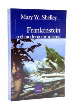 Cubierta de CASTALIA PRIMA 53. FRANKENSTEIN O EL MODERNO PROMETEO (Mary W. Shelley) Castalia 2017